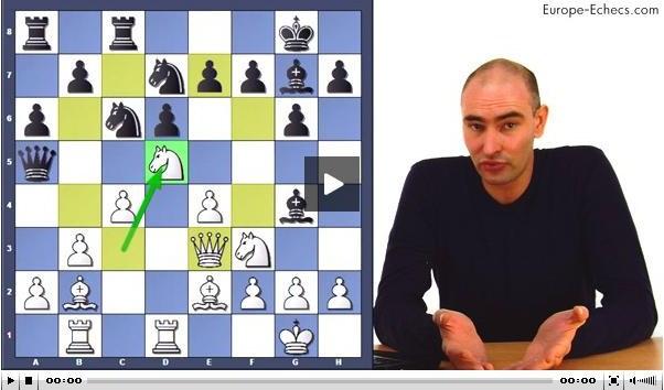 Vidéo de Marc Quenehen dans Europe-Echecs : l'avant-poste en d5